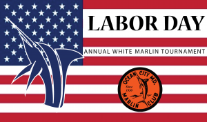 Labor Day Tournament Annual White marlin Tournament
